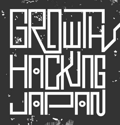 Growth Hacking Japan - a Profero Tokyo initiative
